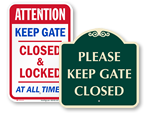 Keep Gate Closed Signs - to Parking Area or Driveway